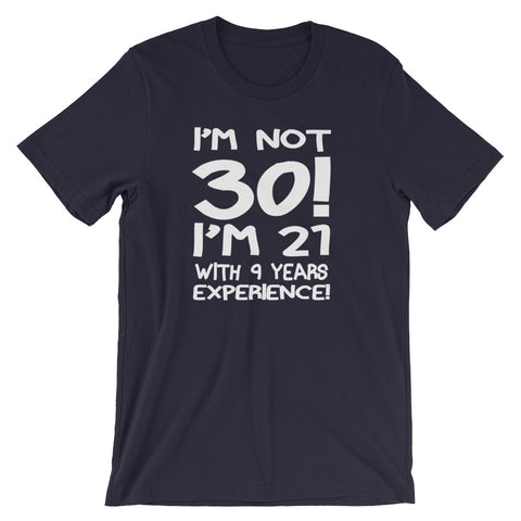 Image of Not 30 Unisex short sleeve t-shirt - CalvinMade