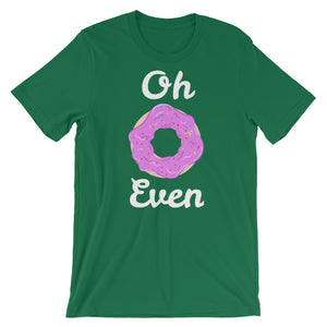 Oh Donut Even Short-Sleeve Unisex T-Shirt - CalvinMade