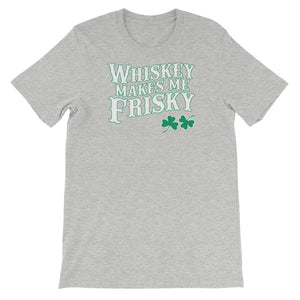 Whisky Makes me Frisky Unisex short sleeve t-shirt - CalvinMade
