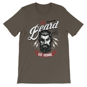 Go Beard or Go Home Unisex short sleeve t-shirt - CalvinMade