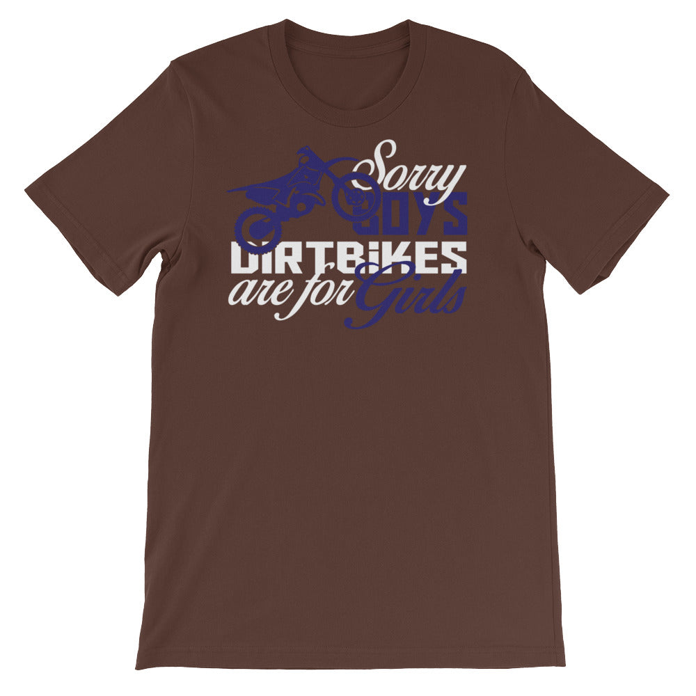 Sorry Boys Dirtbikes are for Girls Unisex short sleeve t-shirt - CalvinMade