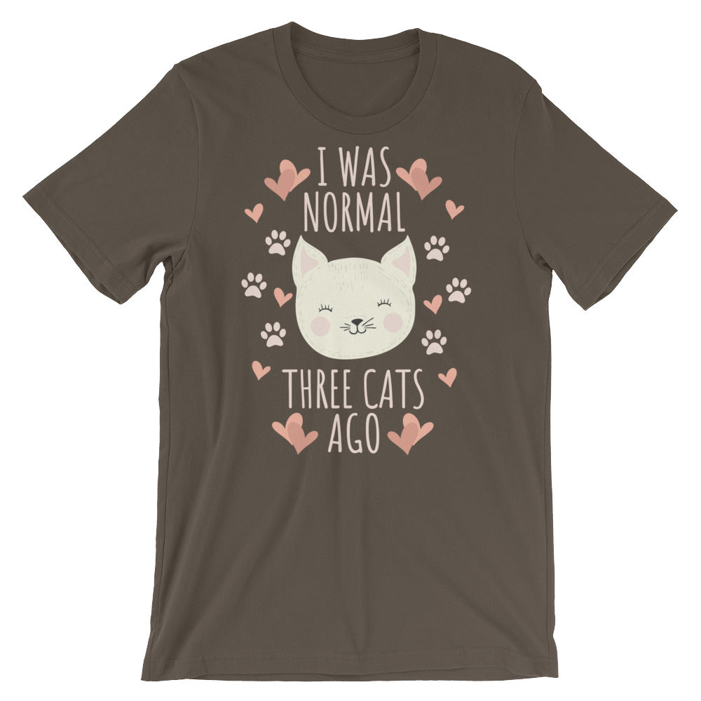 I was normal three cats ago Short-Sleeve Unisex T-Shirt - CalvinMade