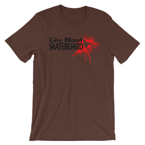 Image of Give Blood Skateboard Unisex short sleeve t-shirt - CalvinMade