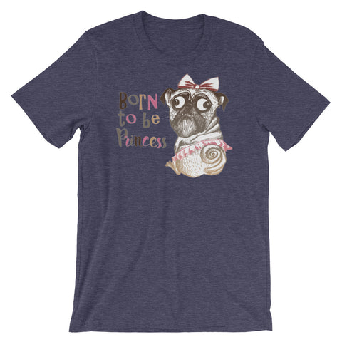 Image of Born to be a Princess Unisex short sleeve t-shirt - CalvinMade