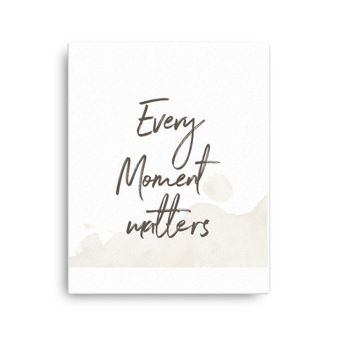 Image of Every Moment Matters Canvas - CalvinMade