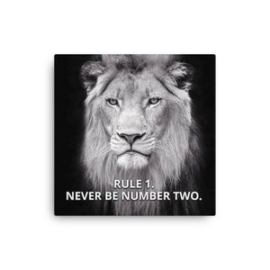 Rule # 1, Never Be #2 Canvas - CalvinMade