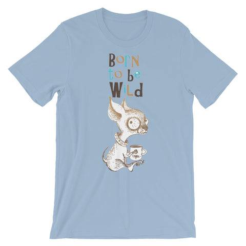 Image of Born to be Wild Unisex short sleeve t-shirt - CalvinMade