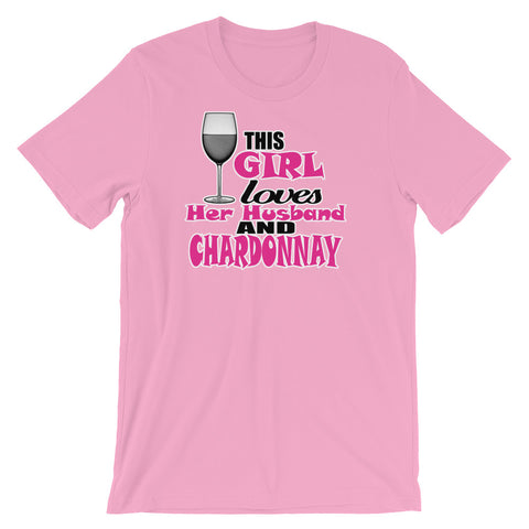 Image of This Girl loves her Husband and Chardonnay Unisex short sleeve t-shirt - CalvinMade