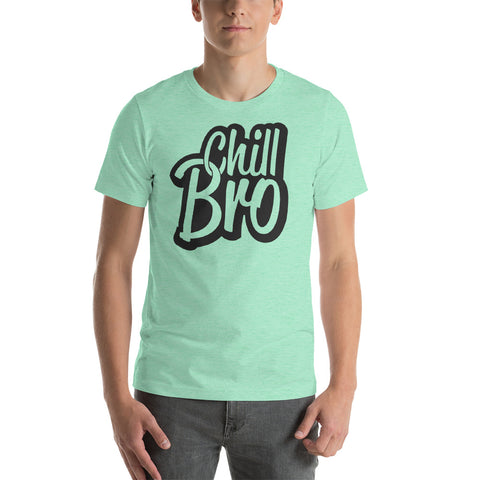 Image of Chill Bro Short-Sleeve Unisex T-Shirt - CalvinMade