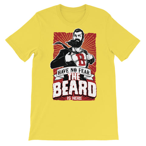 Image of Have No Fear, the Beard is here Unisex short sleeve t-shirt - CalvinMade
