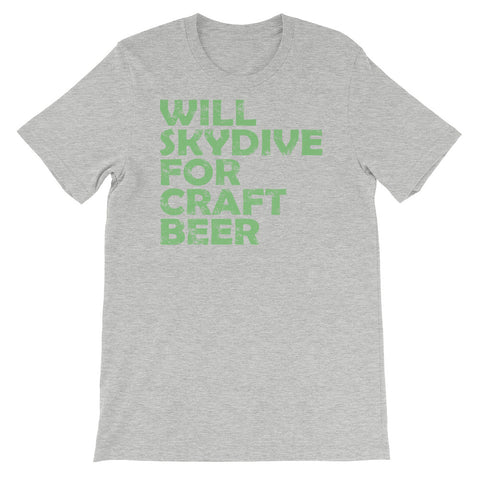 Image of Will SkyDive for Craft Beer Unisex short sleeve t-shirt - CalvinMade