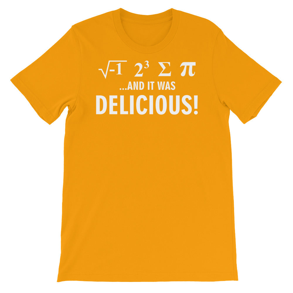 Delicious Math Unisex short sleeve t-shirt - CalvinMade