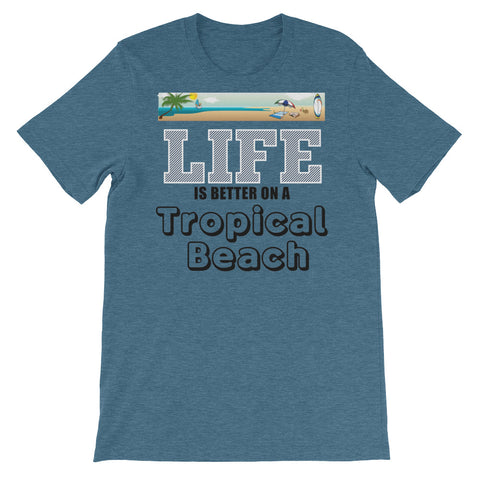 Image of Life is Better on a tropical beach Unisex short sleeve t-shirt - CalvinMade
