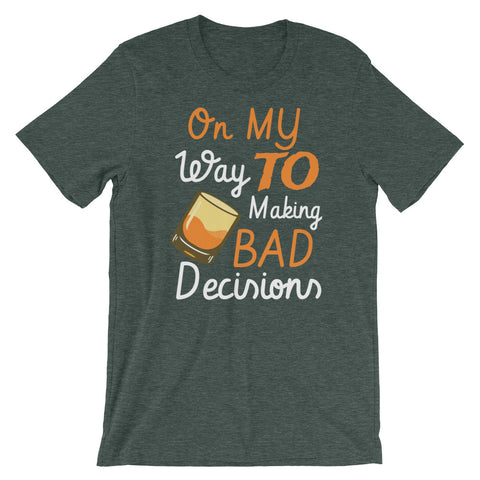 Image of Bad decisions Short-Sleeve Unisex T-Shirt - CalvinMade