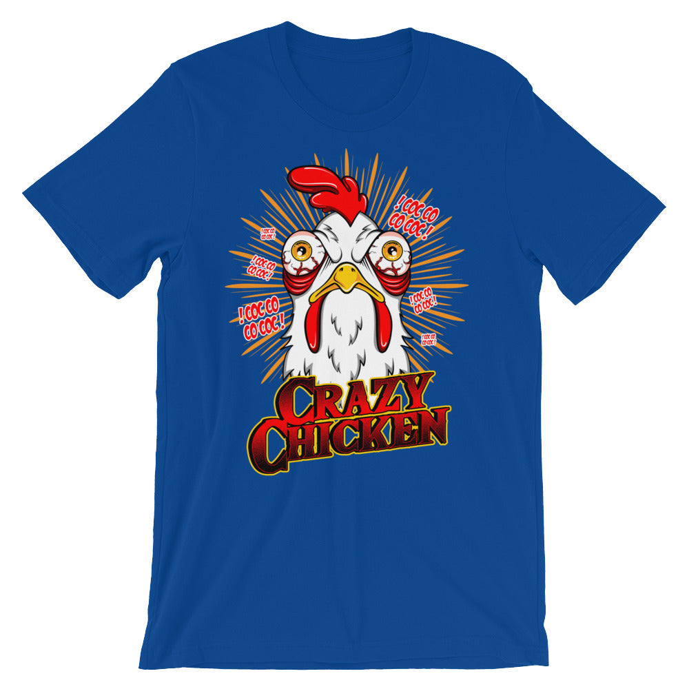 Crazy Chicken Short-Sleeve Unisex T-Shirt - CalvinMade
