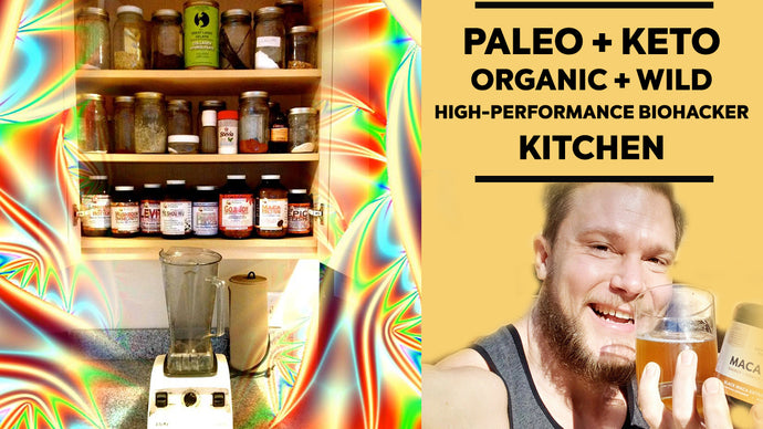 What's in a Paleo + Keto + Wild Food + Biohacker's Kitchen?