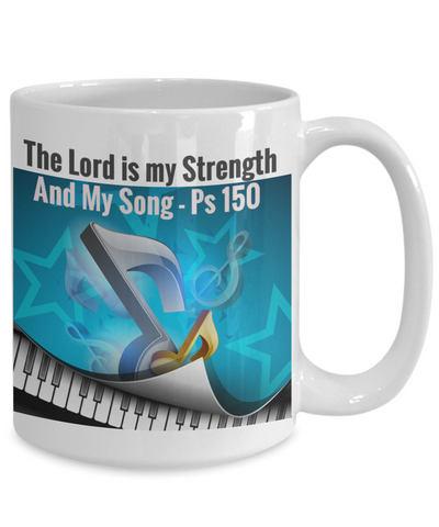 NEW- The Lord Is My Strenth and My Song- PS 150