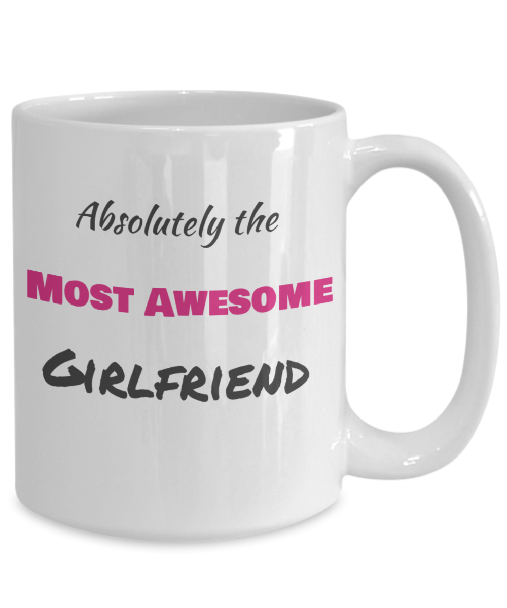 Absolutely Awesome Girlfriend-BW and pink text