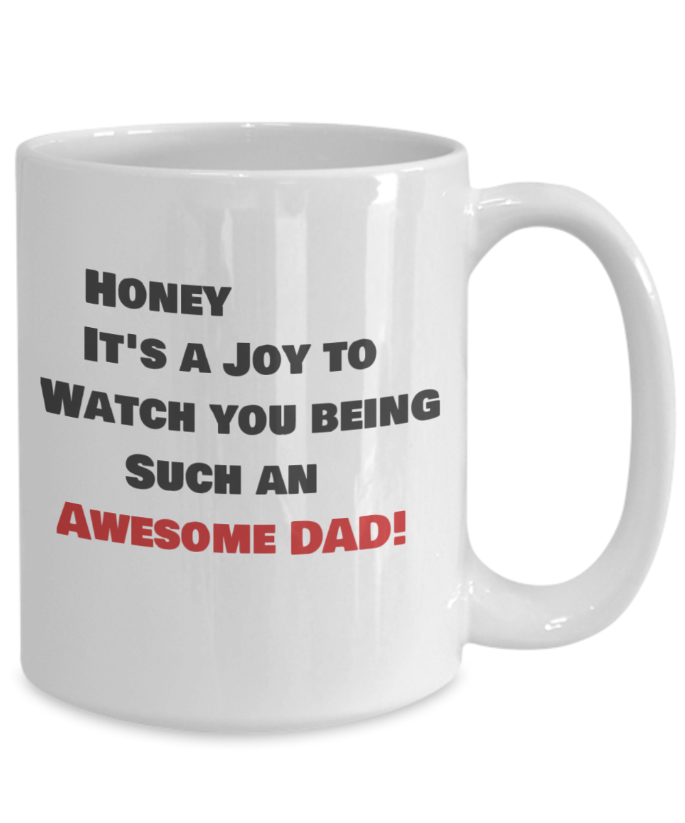 Honey- It's a Joy to Watch You Being such an Awesome Dad!