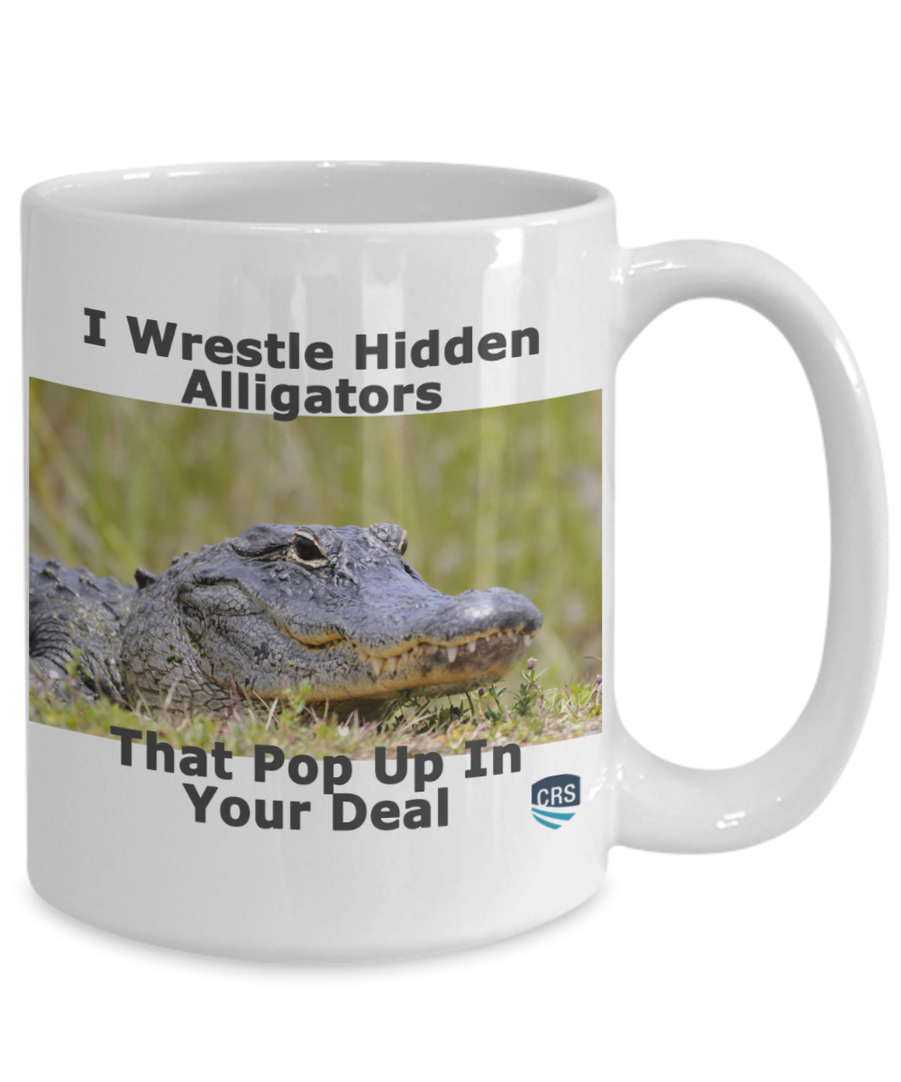 I Wrestle Hidden Alligators - 15 oz mug