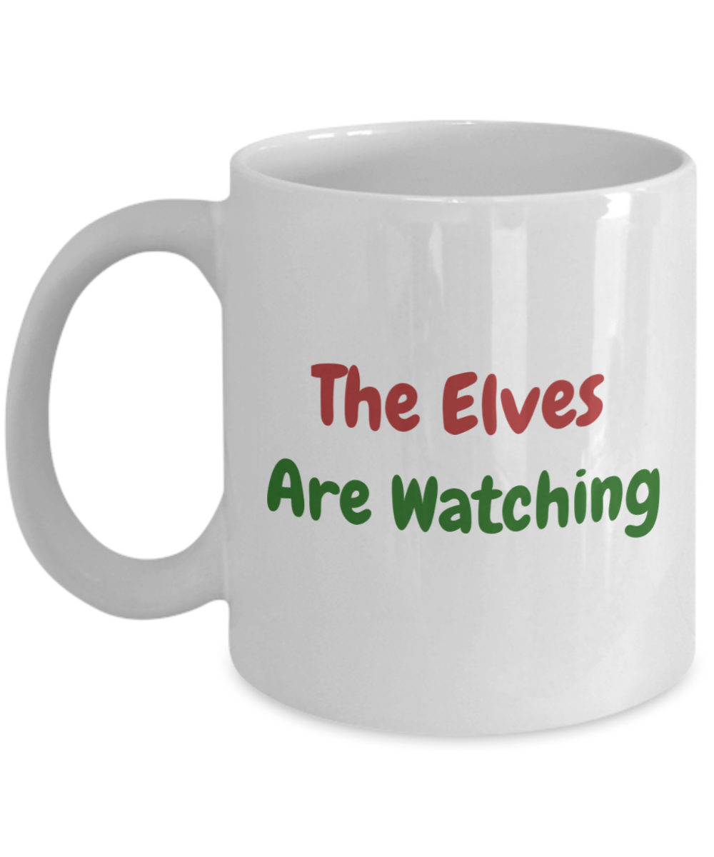 The Elves Are Watching