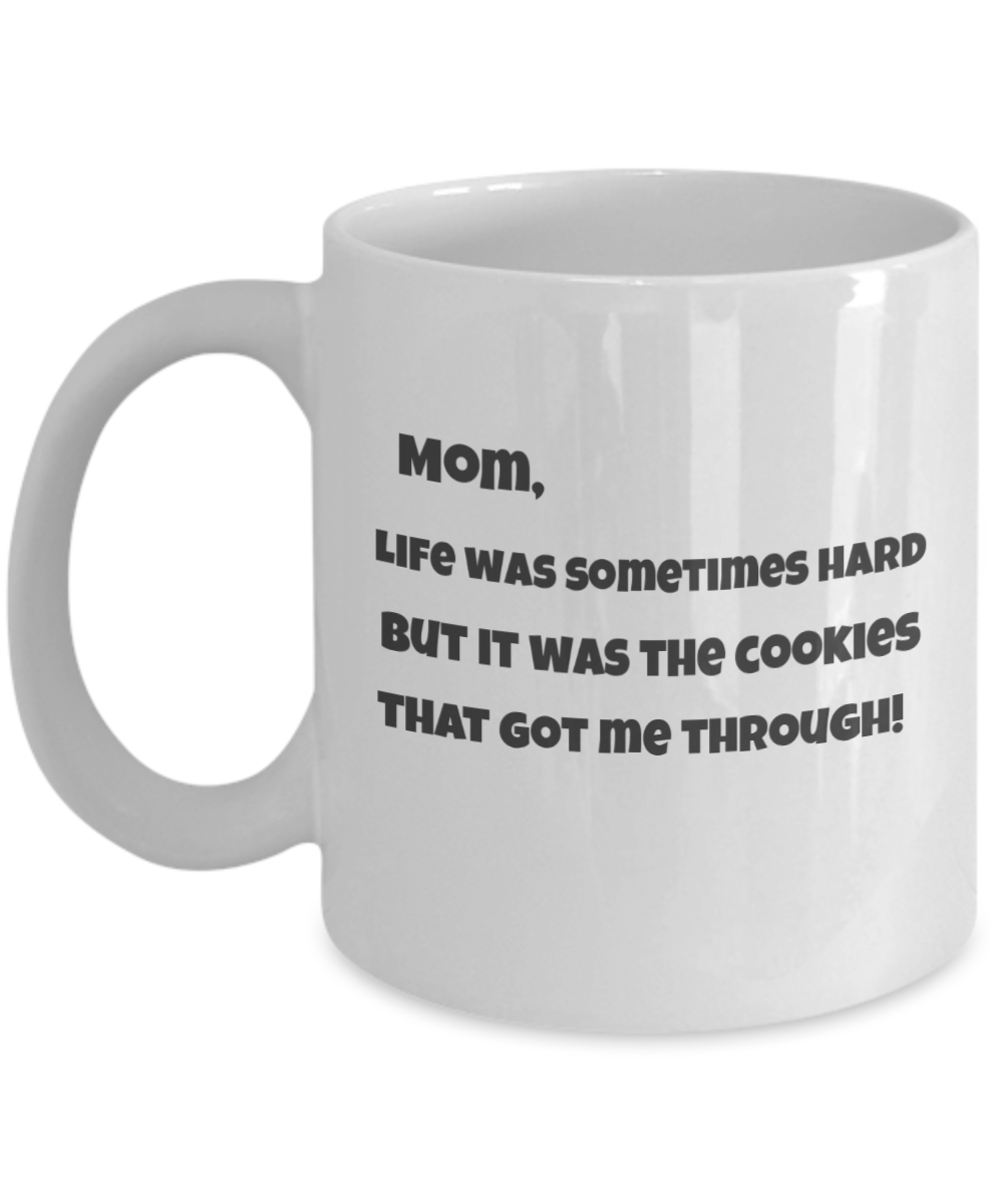 Mom-Life was sometimes Hard, but it was the Cookies that Got me Through!