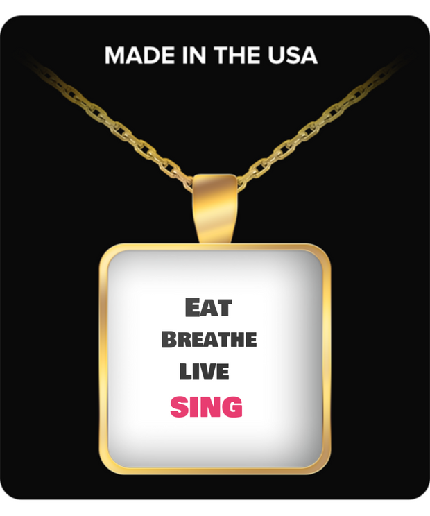 Eat - Breathe - Live -Sing