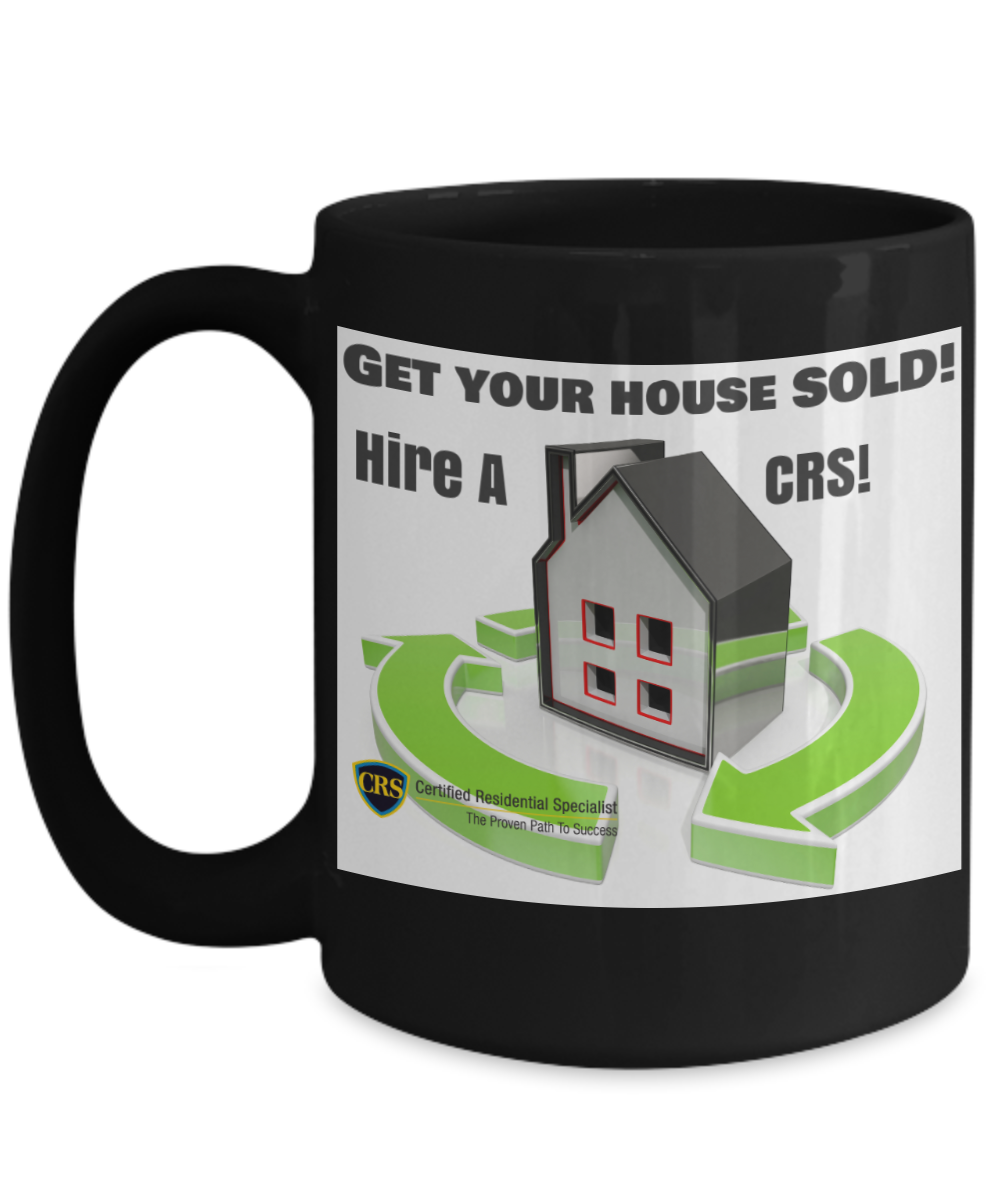Get Your House Sold - Hire a CRS!