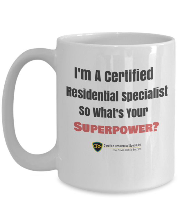 I'm A Certified Residential Specialist - So What's Your Superpower-Full CRS Seal