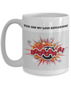 NEW-Valentine-You Are My Love Explosion!