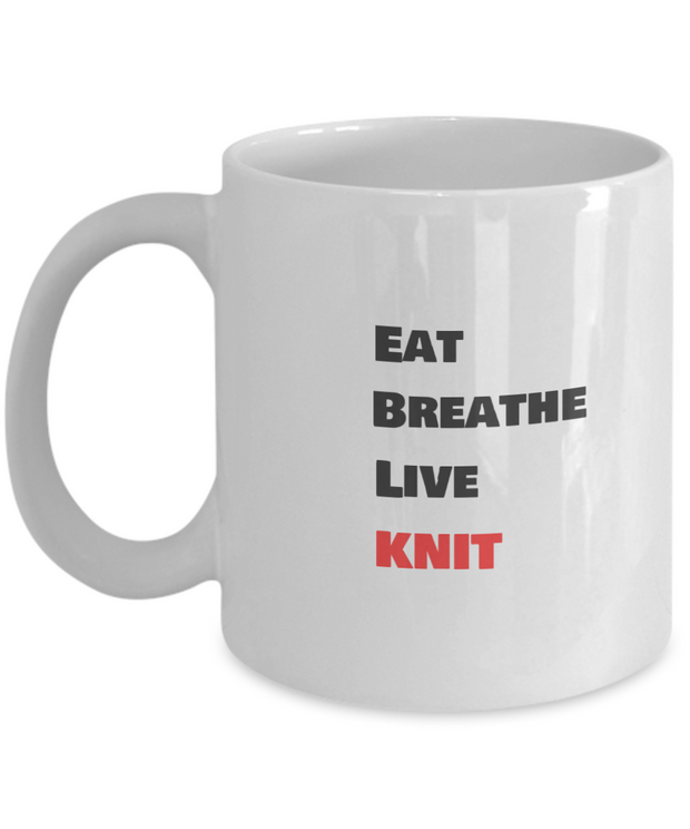 Eat - Breathe- Live  - Knit
