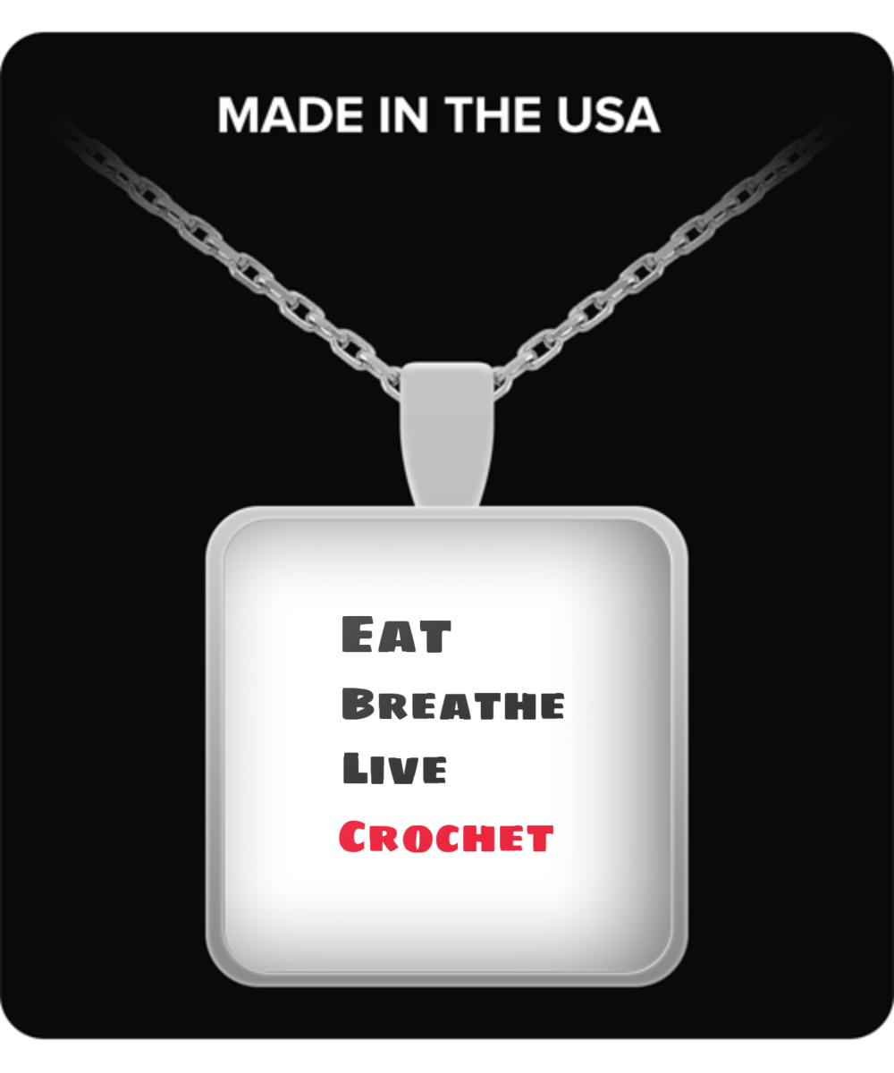 Eat, Breathe, Live, Crochet - Necklace Silver