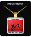I love You and All that Jazz - Gold plated necklace