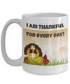 I Am Thankful for Every Day
