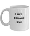 I Live - I Breathe - I Knit
