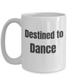 Destined to Dance - BW large 15 oz mug