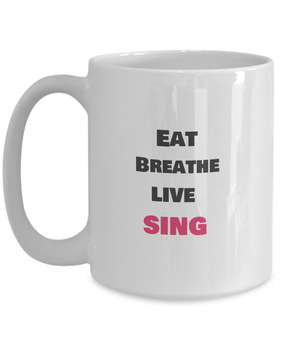 Eat - Breathe - Live - Sing