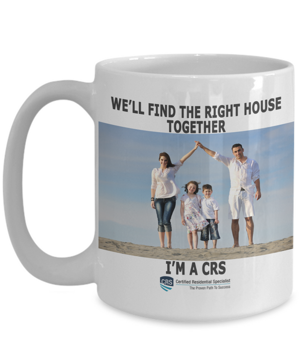 New CRS -We'll Find the Right House Together-15 oz