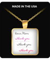 Dear Mom - Thank You- Thank you -Thank you - gold necklace