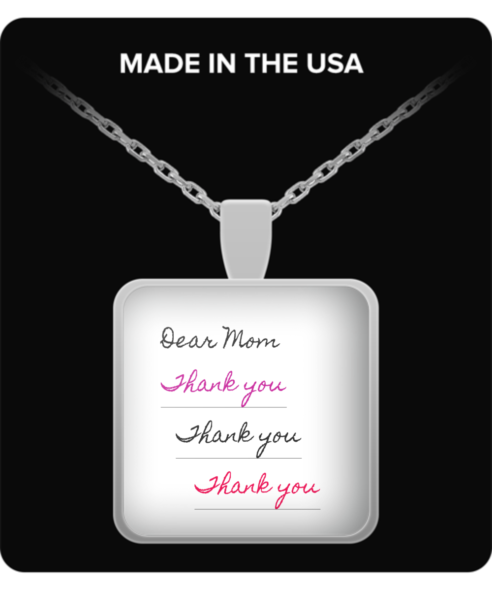 Dear Mom - Thank You - Thank you-Thank you-Silver necklace