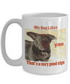 MY DOG LIKES YOU - THAT'S A VERY GOOD SIGN-2ND EDITION