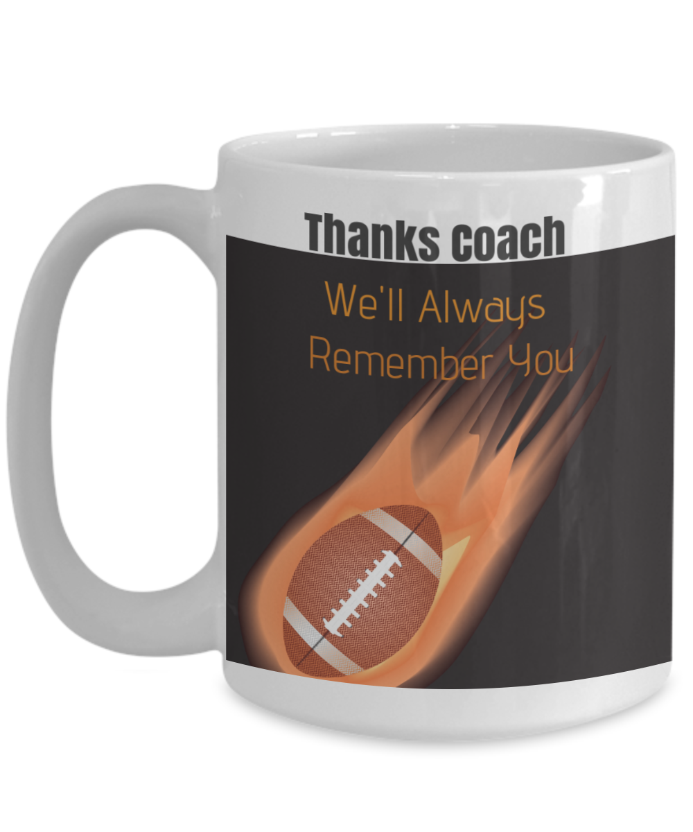 Thanks Coach-We'll Always Remember You-Football