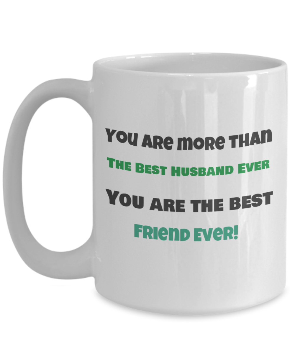 You are More than the Best Husband Ever