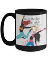 You're The Best - You Can Do It!--Black Mug-15 oz