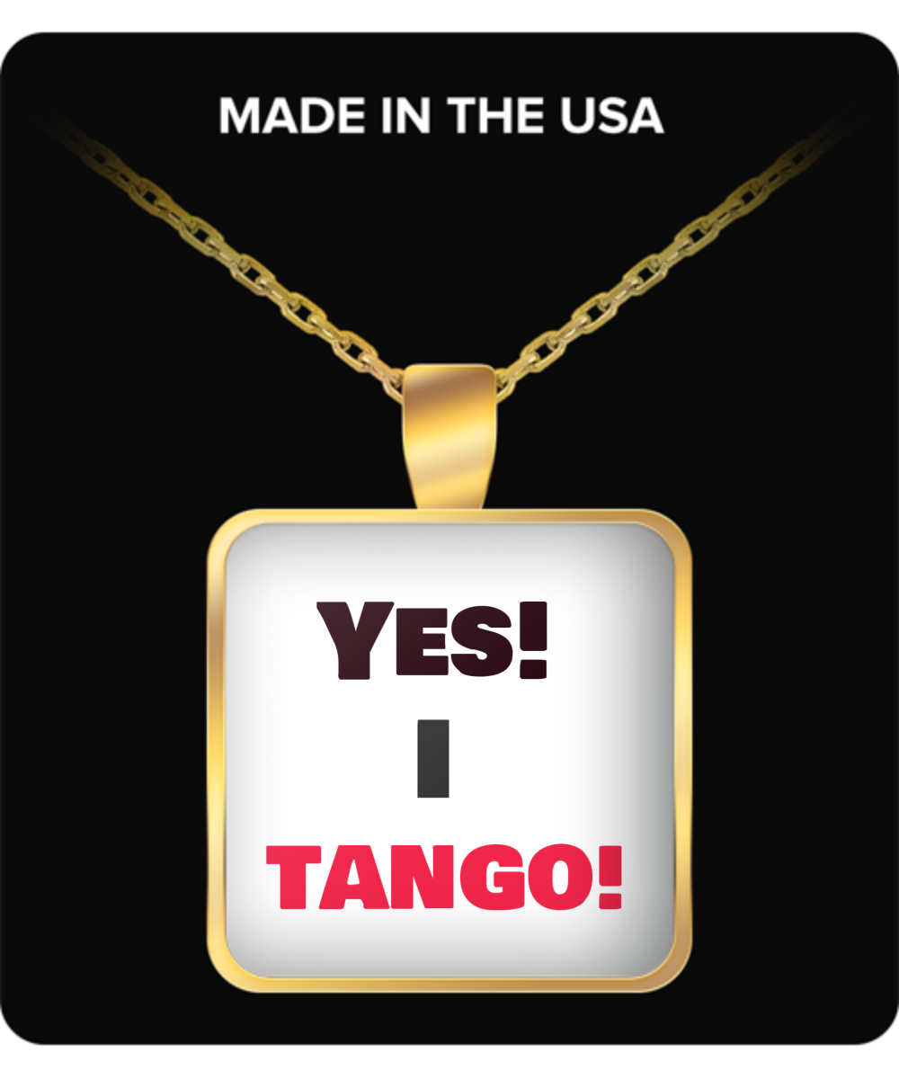 Yes, I Tango-Gold necklace