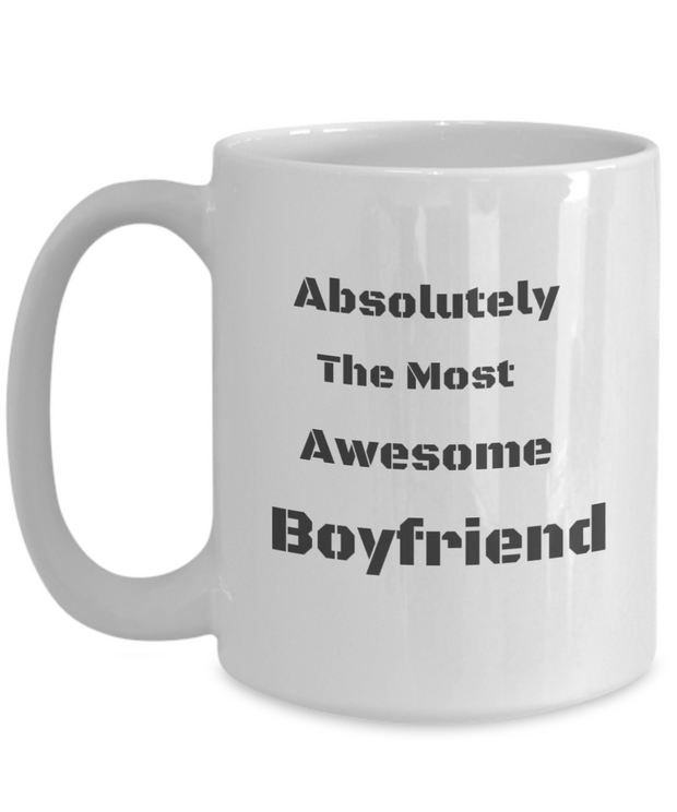 Absolutely the Most Awesome Boyfriend - Plain BW text-SECOND EDITION