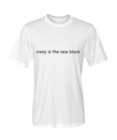 Irony is the new black - Comic Sans - White