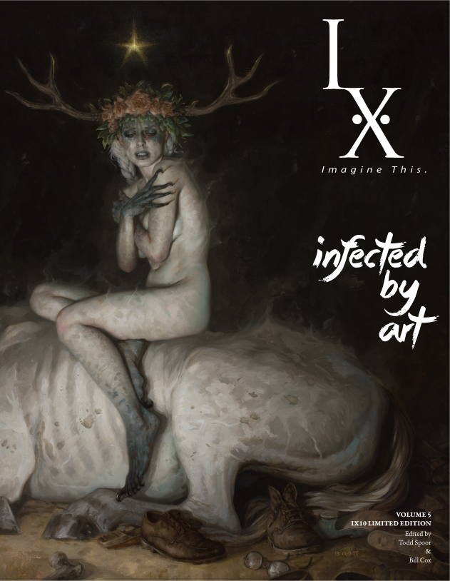 Infected by Art: Volume 5 IX Edition