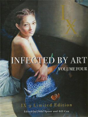 Infected by Art: Volume 4 IX Edition
