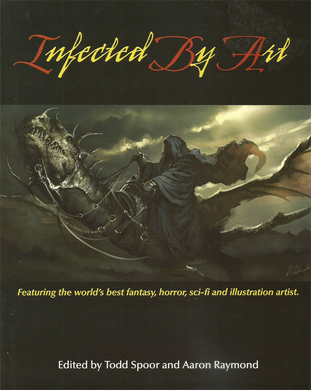 Infected by Art: Volume 1